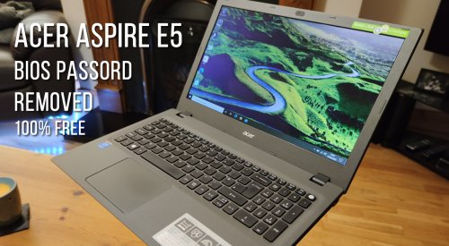 How to remove Acer Aspire E5 / E15 bios password