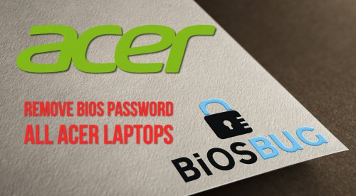 Remove bios password on all Acer laptops for free